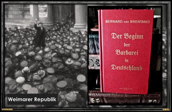 Bernard von Brentano - Der Beginn der Barbarei in Deutschland - AstroLibrium
