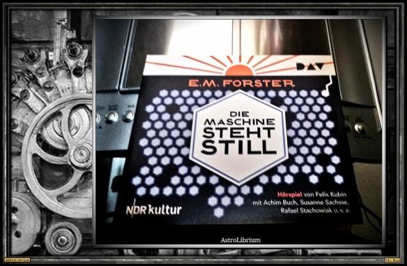 Die Maschine steht still von E.M. Forster - AstroLibrium