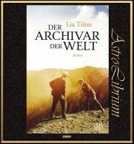 Der Archivar der Welt