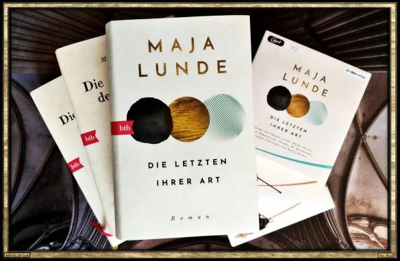 Die Letzten ihrer Art von Maja Lunde - AstroLibrium
