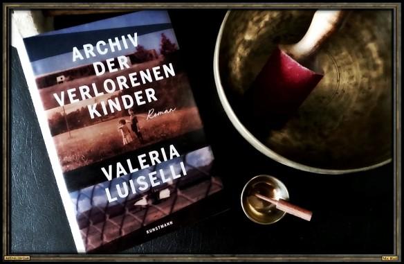 Archiv der verlorenen Kinder von Valeria Luiselli - Astrolibrium