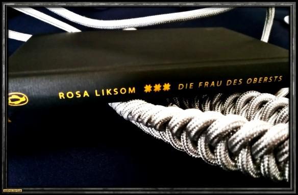 Die Frau des Obersts von Rosa Liksom - Astrolibrium