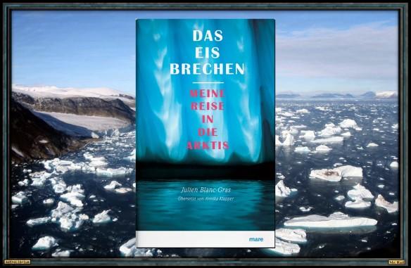 Das Eis brechen - Julien Blanc-Gras - Astrolibrium