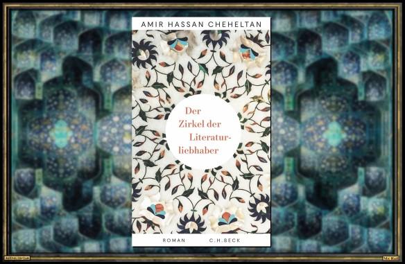 Der Zirkel der Literaturliebhaber - Amir Hassan Cheheltan - Astrolibrium