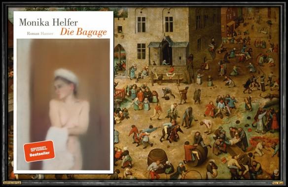 Die Bagage von Monika Helfer - AstroLibrium