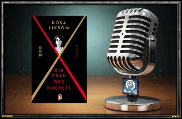 Die Frau des Obersts von Rosa Liksom - Der PodCast - Astrolibrium
