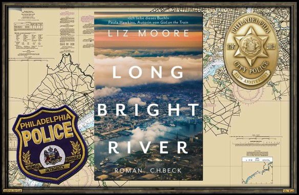 Long Bright River von Liz Moore - Astrolibrium