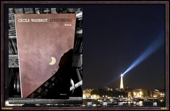 Zerstörung von Cécile Wajsbrot - Astrolibrium