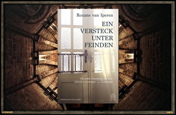 Ein Versteck unter Feinden - Roxane van Iperen - Astrolibrium