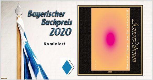 Bayerischer Buchpreis 2020 - Nominiert - Aus der Zuckerfabrik - AstroLibrium