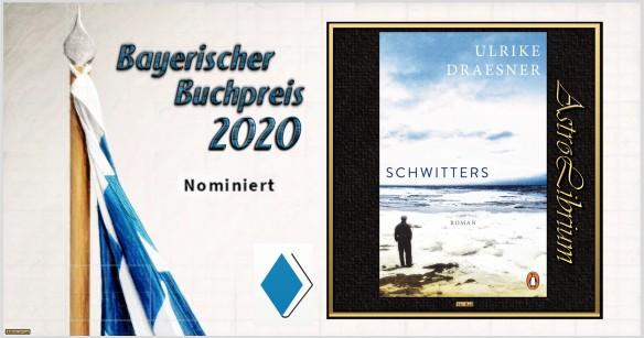Bayerischer Buchpreis 2020 - Nominiert - Schwitters - AstroLibrium