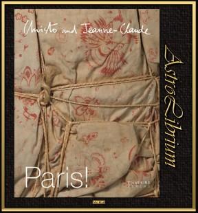 Christo and Jeanne-Claude. Paris!