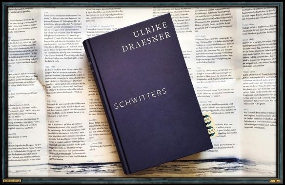 SCHWITTERS von Ulrike Draesner - AstroLibrium