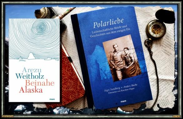 Beinahe Alaska und Polarliebe - Mare Verlag - AstroLibrium