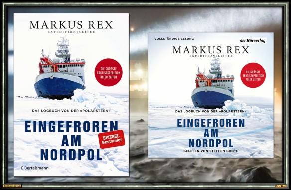 Eingefroren am Nordpol von Markus Rex - AstroLibrium