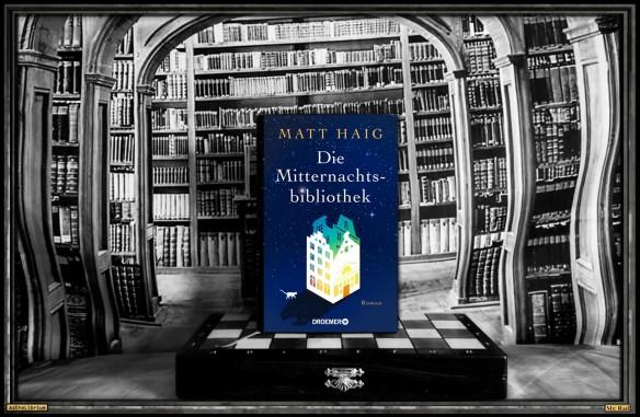 Die Mitternachtsbibliothek von Matt Haig - Astrolibrium