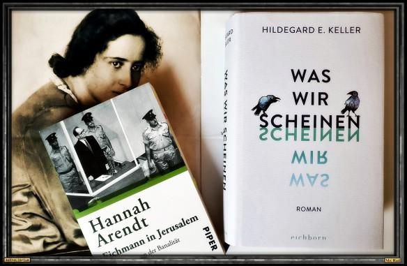 Was wir scheinen - Hildegard E. Keller - Hannnah arendt Astrolibrium