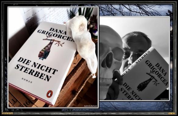 Die nicht sterben von Dana Grigorcea - Astrolibrium