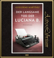 Der langsame Tod der Luciana B.