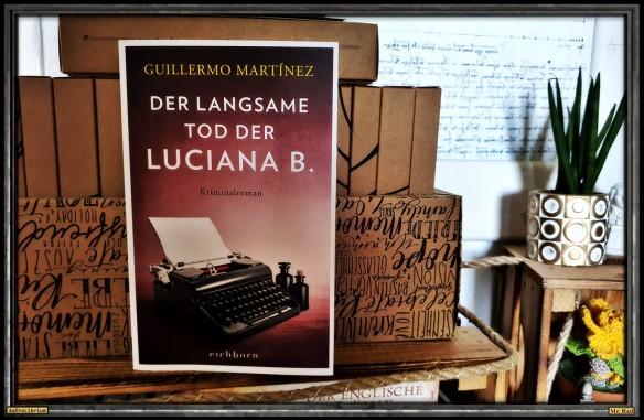 Der langsame Tod der Luciana B. - Guillermo Martínez - Astrolibrium
