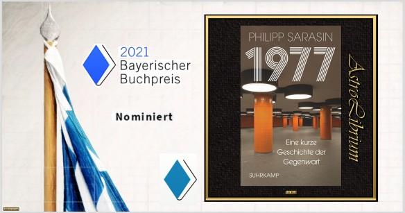 1977 - Eine kurze Geschichte der Gegenwart - Philipp Sarasin - nominiert - Sachbuch